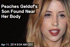 Peaches Geldof's Son Found Near Her Body