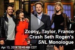 Zooey, Taylor, Franco Crash Seth Rogen's SNL Monologue