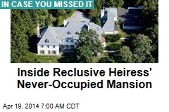 Inside Reclusive Heiress' Never-Occupied Mansion
