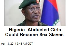 Nigeria: Abducted Girls Could Become Sex Slaves