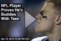 NFL Player Proves He's Buddies With Teen
