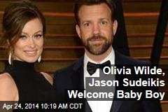 Olivia Wilde, Jason Sudeikis Welcome Baby Boy