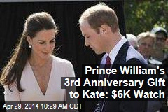 Prince William's 3rd Anniversary Gift to Kate: $6K Watch
