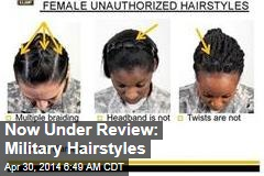 Now Under Review: Military Hairstyles