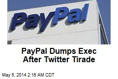 PayPal Parts Ways With Exec After Twitter Abuse