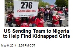 US Sending Team to Nigeria to Help Find Kidnapped Girls