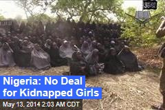 Nigeria: No Deal for Kidnapped Girls