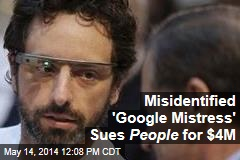 Misidentified 'Google Mistress' Sues People for $4M