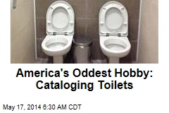 America's Oddest Hobby: Cataloging Toilets