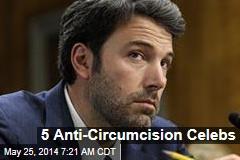 5 Anti-Circumcision Celebs