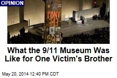 What the 9/11 Museum Was Like for One Victim's Brother