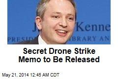 Secret Drone Strike Memo to Be Released