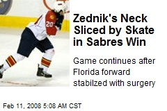 Zednik's Neck Sliced by Skate in Sabres Win