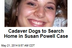 Cadaver Dogs to Search Home in Susan Powell Case