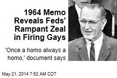 1964 Memo Reveals Feds' Rampant Zeal in Firing Gays