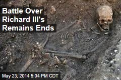 Battle Over Richard III's Remains Ends