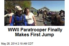 WWII Paratrooper Finally Makes First Jump
