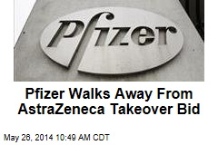 Pfizer Walks Away From AstraZeneca Takeover Bid
