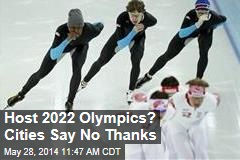Host 2022 Olympics? Cities Say No Thanks