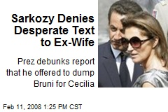 Sarkozy Denies Desperate Text to Ex-Wife