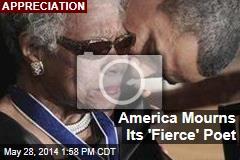 America Mourns Its 'Fierce' Poet