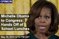 Michelle Obama to Congress: Hands Off of School Lunches