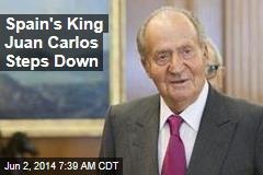 Spain's King Juan Carlos Steps Down