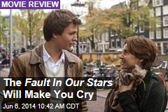 The Fault In Our Stars Will Make You Cry