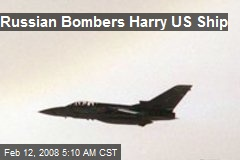Russian Bombers Harry US Ship