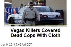 Vegas Cop-Killers 'Spoke of White Supremacy'