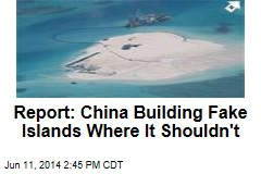 Report: China Building Fake Islands Where It Shouldn't