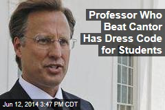 Professor Who Beat Cantor Has Dress Code for Students