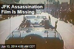 JFK Assassination Film Is Missing