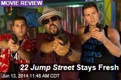 22 Jump Street Stays Fresh