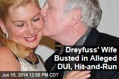 Dreyfuss' Wife Busted in Alleged DUI, Hit-and-Run