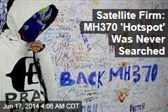 Satellite Firm: 'Hotspot' for Missing Jet Not Searched