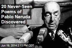 20 Never-Seen Poems of Pablo Neruda Discovered