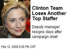 Clinton Team Loses Another Top Staffer