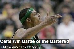 Celts Win Battle of the Battered
