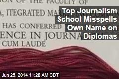 Top Journalism School Misspells Own Name on Diplomas