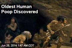 Oldest Human Poop Discovered