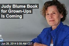 Judy Blume Book for Grown-Ups Is Coming