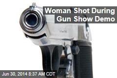 Woman Shot During Gun Show Demo