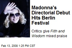 Madonna's Directorial Debut Hits Berlin Festival