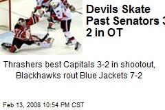 Devils Skate Past Senators 3-2 in OT
