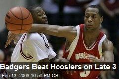 Badgers Beat Hoosiers on Late 3