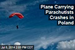 Plane Carrying Parachutists Crashes in Poland
