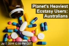 Planet's Heaviest Ecstasy Users: Australians