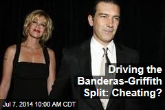 Driving the Banderas-Griffith Split: Cheating?