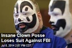 Insane Clown Posse Loses Suit Against FBI